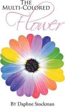 The Multi-Colored Flower