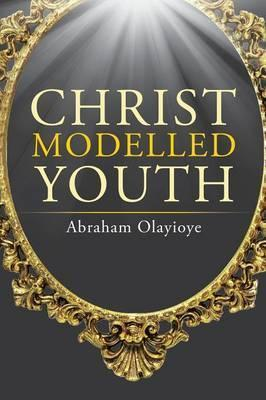 Christ Modelled Youth