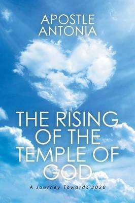The Rising of the Temple of God