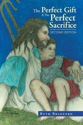 The Perfect Gift & the Perfect Sacrifice