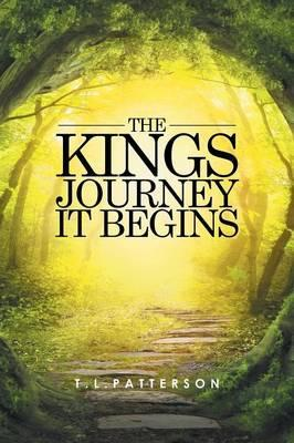 The Kings Journey It Begins