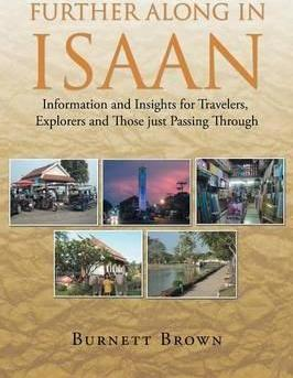 Further Along in Isaan