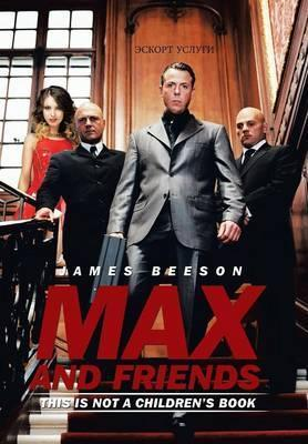 Max and Friends