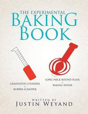 The Experimental Baking Book