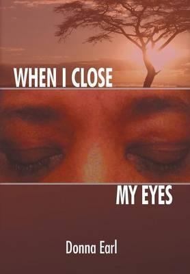 When I Close My Eyes