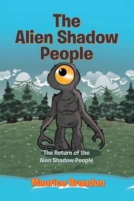 The Alien Shadow People