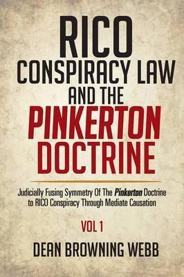 Rico Conspiracy Law and the Pinkerton Doctrine