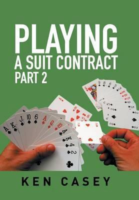 Playing a Suit Contract
