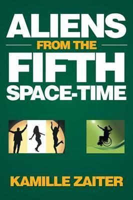 Aliens from the Fifth Space-Time