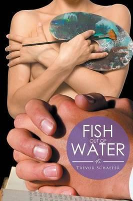 Fish Out of Water