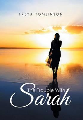 The Trouble with Sarah