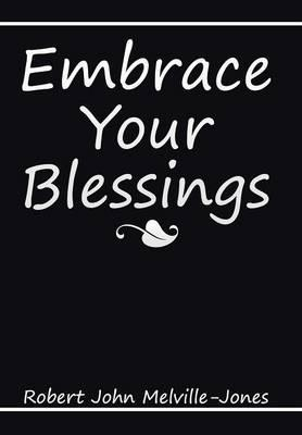 Embrace Your Blessings
