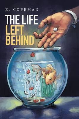 The Life Left Behind