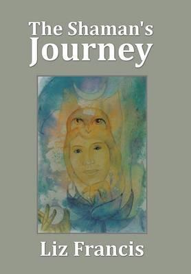 The Shaman's Journey