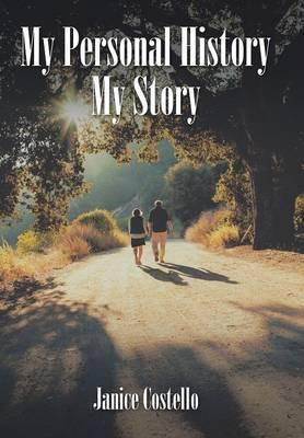 My Personal History My Story