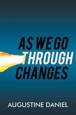 As We Go Through Changes