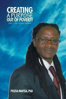 Creating a Purpose Out of Poverty