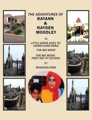The Adventures of Rayann & Rayden Moodley