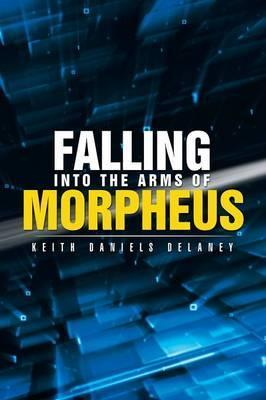 Falling Into the Arms of Morpheus