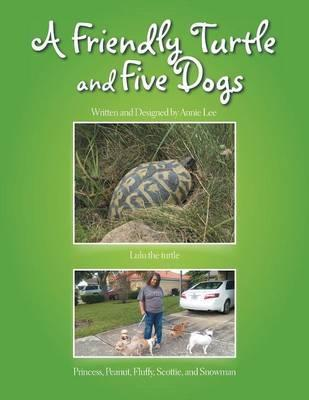 A Friendly Turtle and Five Dogs