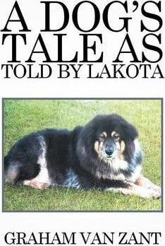 A Dog's Tale as Told by Lakota
