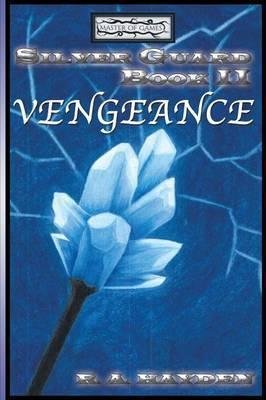 Silver Guard Book II Vengeance
