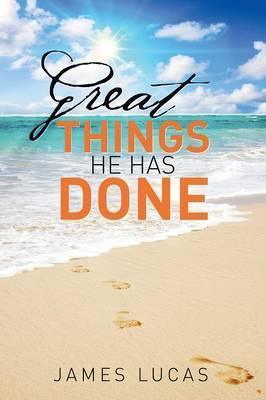 Great Things He Has Done