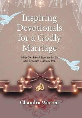 Inspiring Devotionals for a Godly Marriage