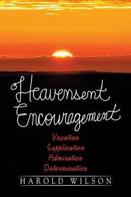 Heavensent Encouragement