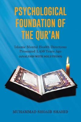Psychological Foundation of the Qur'an