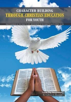 Character Building Through Christian Education for Youth