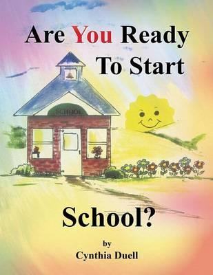 Are You Ready to Start School?