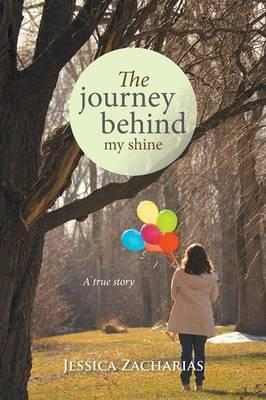 The Journey Behind My Shine