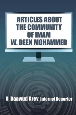 """""""Articles about the Community of Imam W. Deen Mohammed"""""""