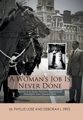 A Woman's Job Is Never Done