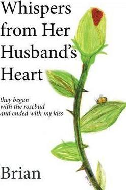 Whispers from Her Husband's Heart