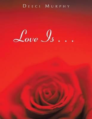 Love Is . . .