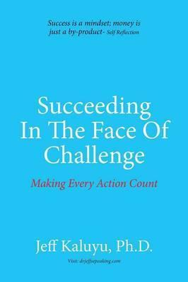 Succeeding in the Face of Challenge