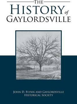 The History of Gaylordsville  John D. Flynn and Gaylordsville Historical Society