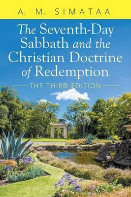 The Seventh-Day Sabbath and the Christian Doctrine of Redemption
