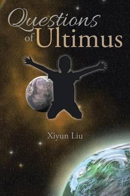 Questions of Ultimus