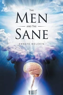 The Men and the Sane
