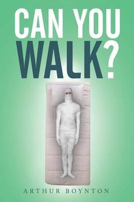 Can You Walk?