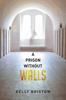 A Prison Without Walls