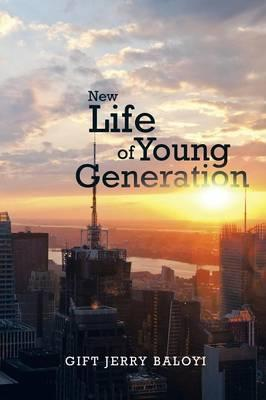 New Life of Young Generation