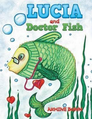Lucia and Doctor Fish