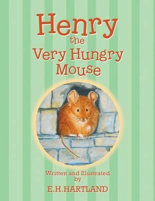 Henry the Very Hungry Mouse
