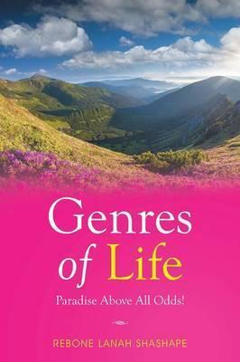 Genres of Life -Paradise Above All Odds!