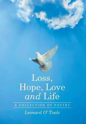 Loss, Hope, Love and Life