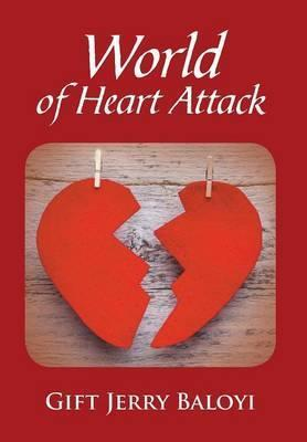 World of Heart Attack